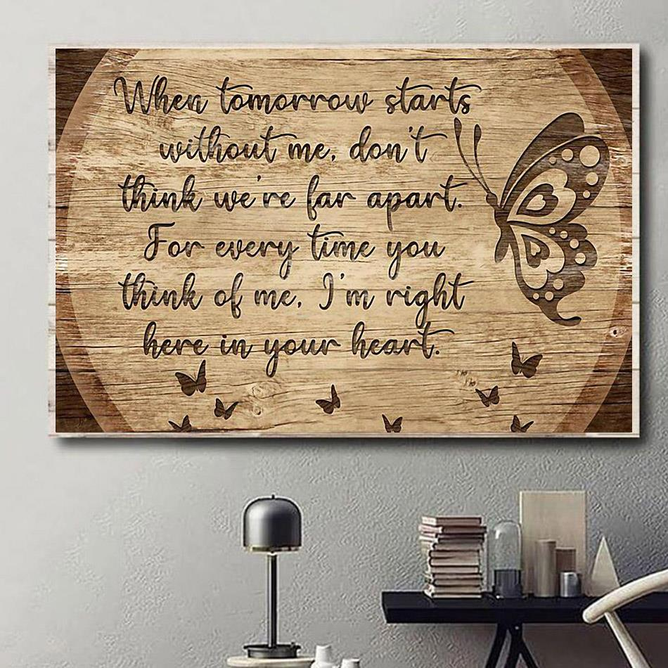 I'm right here in your heart poster canvas