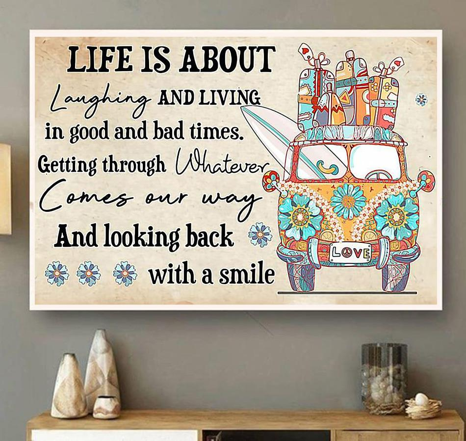 Life is about laughing and living in good and bad times canvas wall art