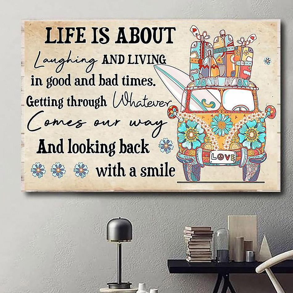 Life is about laughing and living in good and bad times canvas