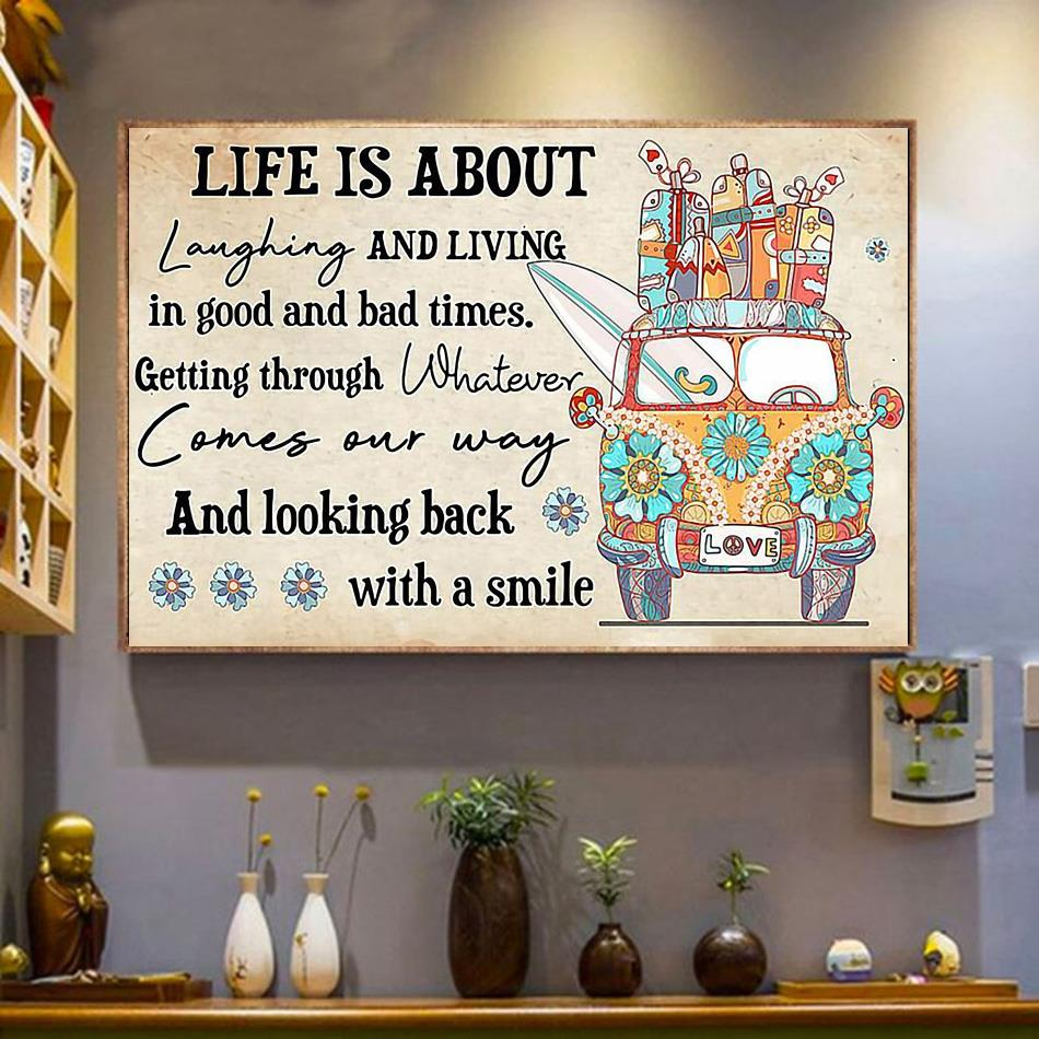 Life is about laughing and living in good and bad times canvas wrapped canvas