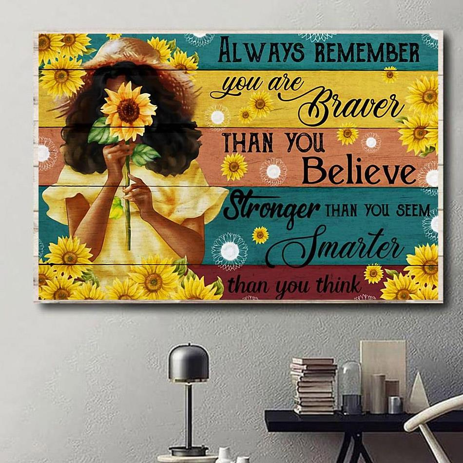Little girl sunflower always remember you are brave canvas